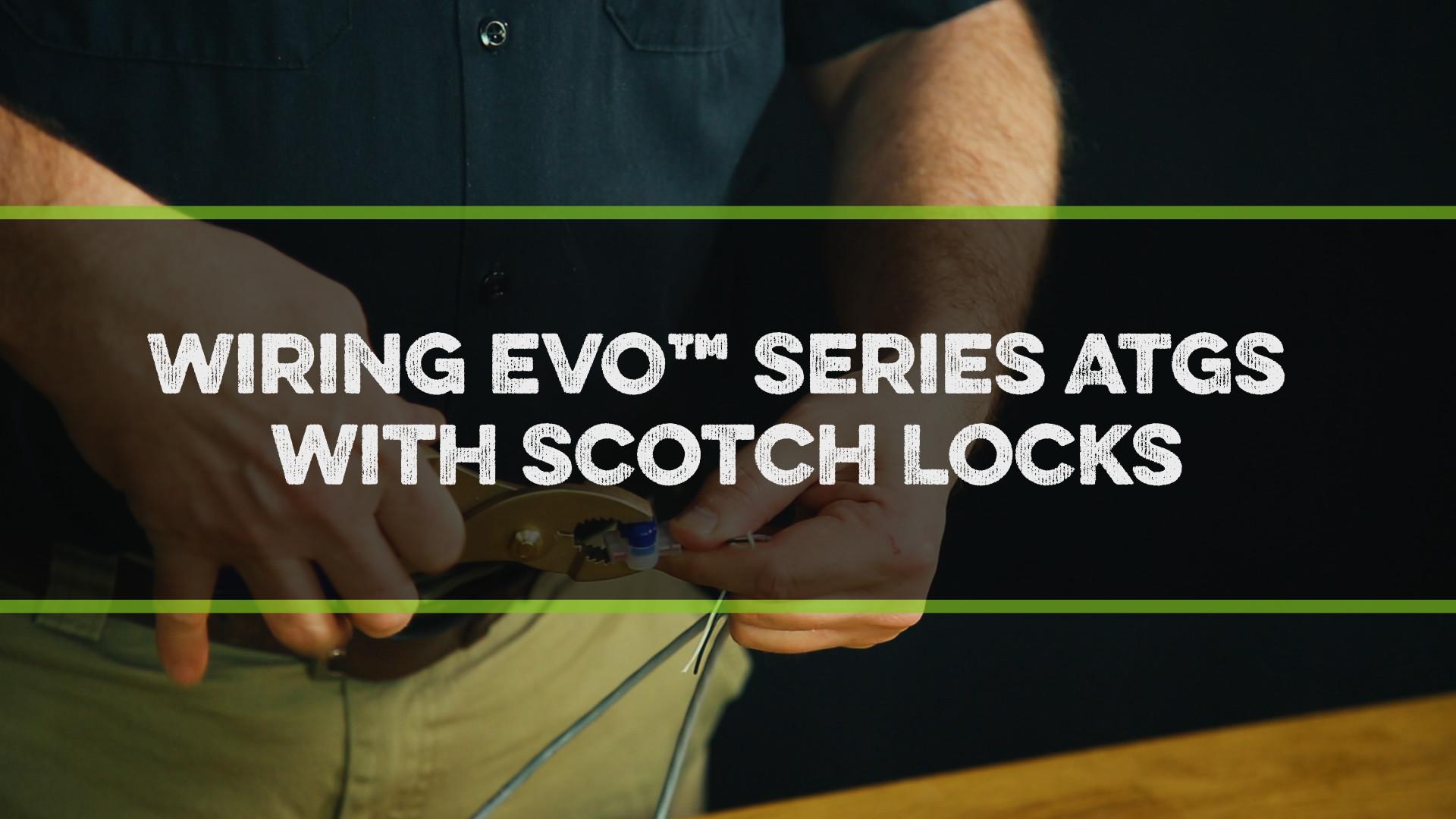 FFS Pro Wiring EVO™ Series ATGs with Scotch Locks Video