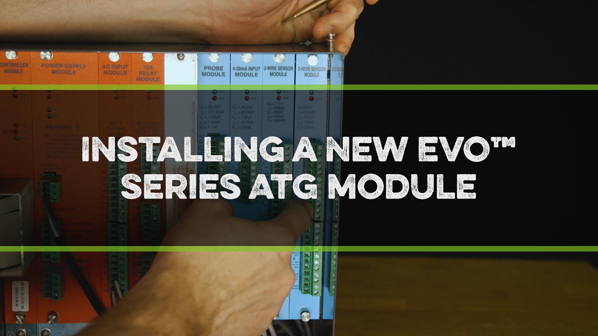 FFS Pro Installing a New EVO™ Series ATG Module Video
