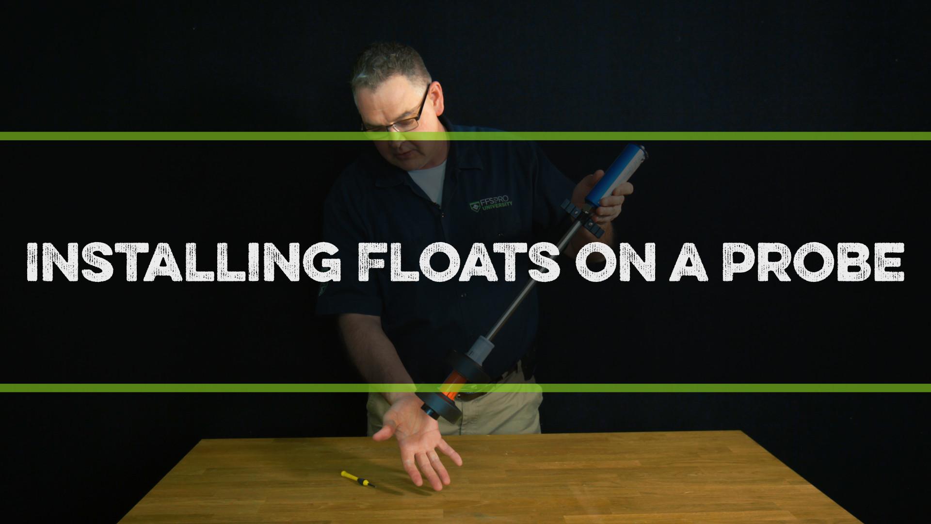FFS Pro Installing Floats on a Probe Video