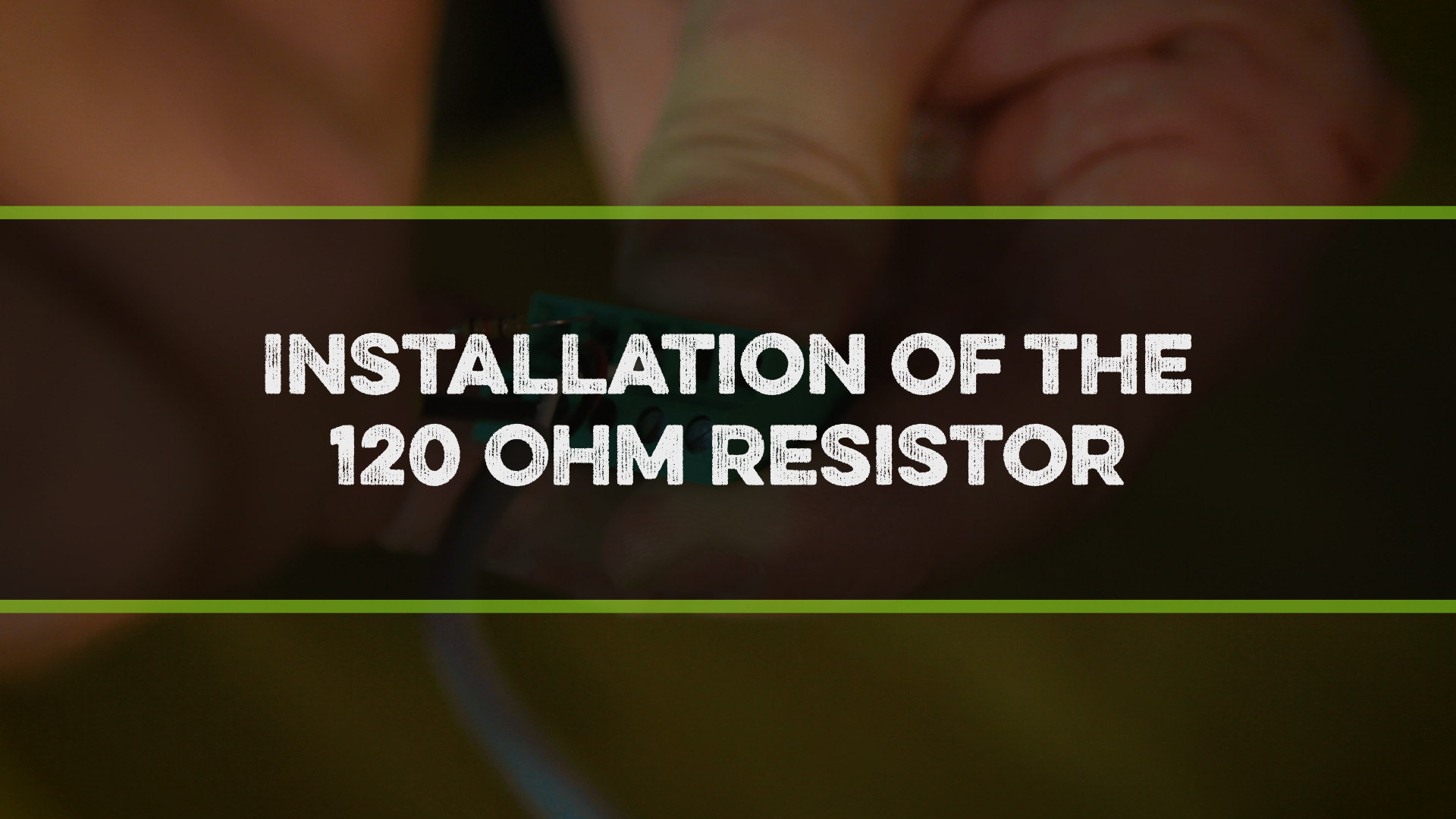 FFS Pro Installation of the 120 Ohm Resistor Video